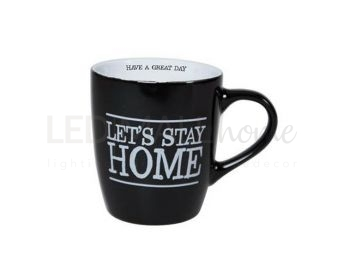 MUG TAZZA IN CERAMICA 190 ML COLORE NERA - LET'S STAY HOME